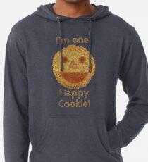 I'm one Happy Cookie! Leichter Hoodie