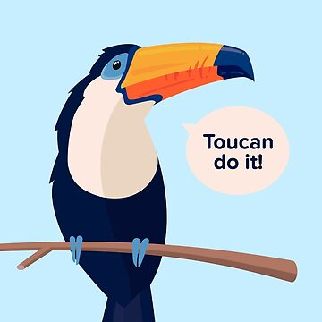 Toucan Do It! by croman