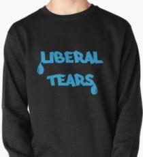 Liberal Tears (MUG) Pullover