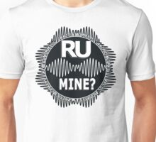 R U Mine? White Text, Blk/Wht Unisex T-Shirt