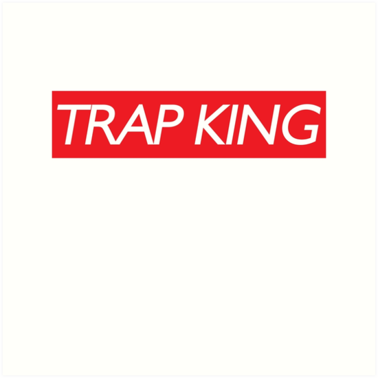 Trap King By TheLaw61