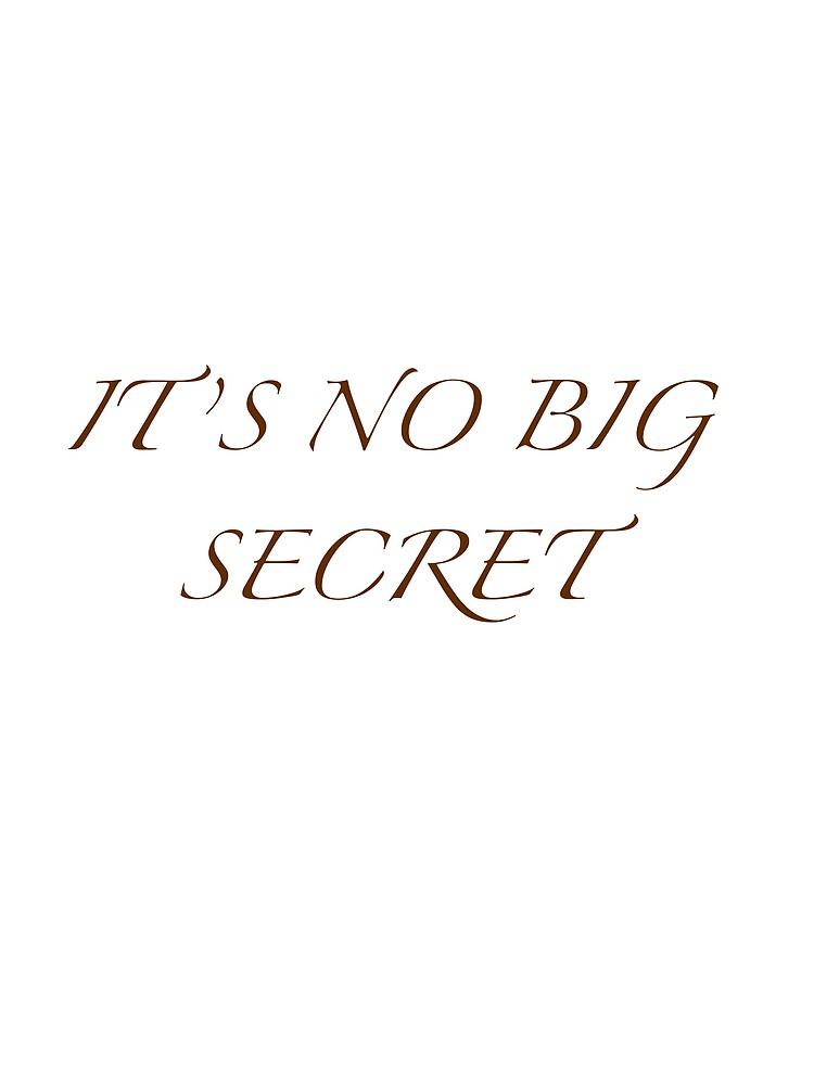 It's no big secret by trundles