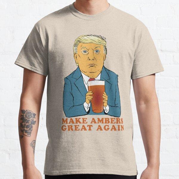 Make Ambers Great Again Classic T-Shirt