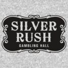 Silver Rush (Filled Version) by LynchMob1009