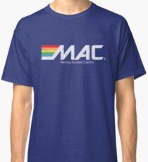 MAC Money Access Card Classic T-Shirt