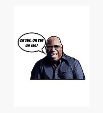 Carl Cox - Oh yes, oh yes, oh yes! Photographic Print