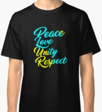 PLUR - Peace Love Unity Respect Classic T-Shirt