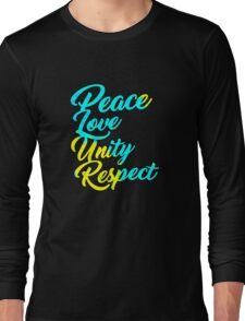 PLUR - Peace Love Unity Respect Long Sleeve T-Shirt