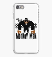 MonKeY MaN iPhone Case/Skin