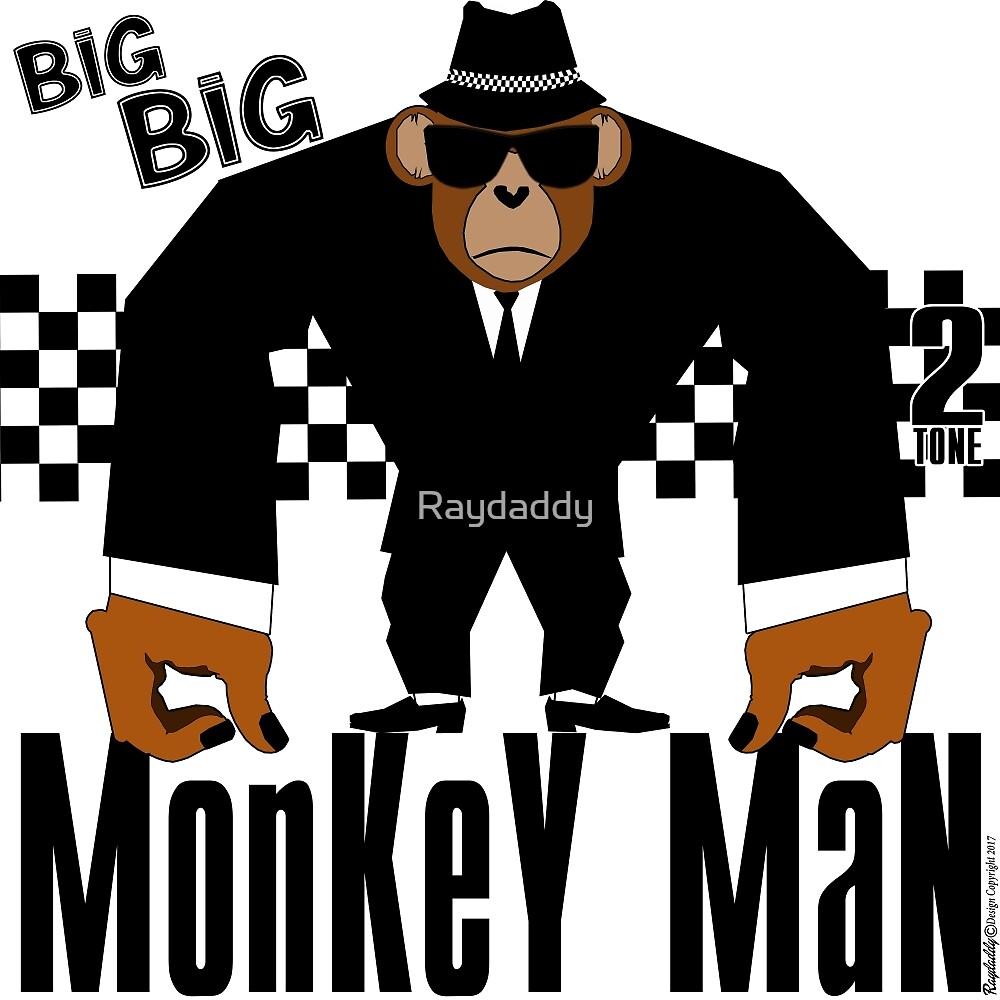 MonKeY MaN by Raydaddy