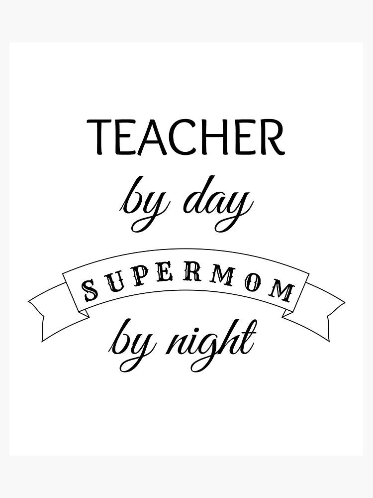 243d274343 Supermom Teacher - Ideal Birthday