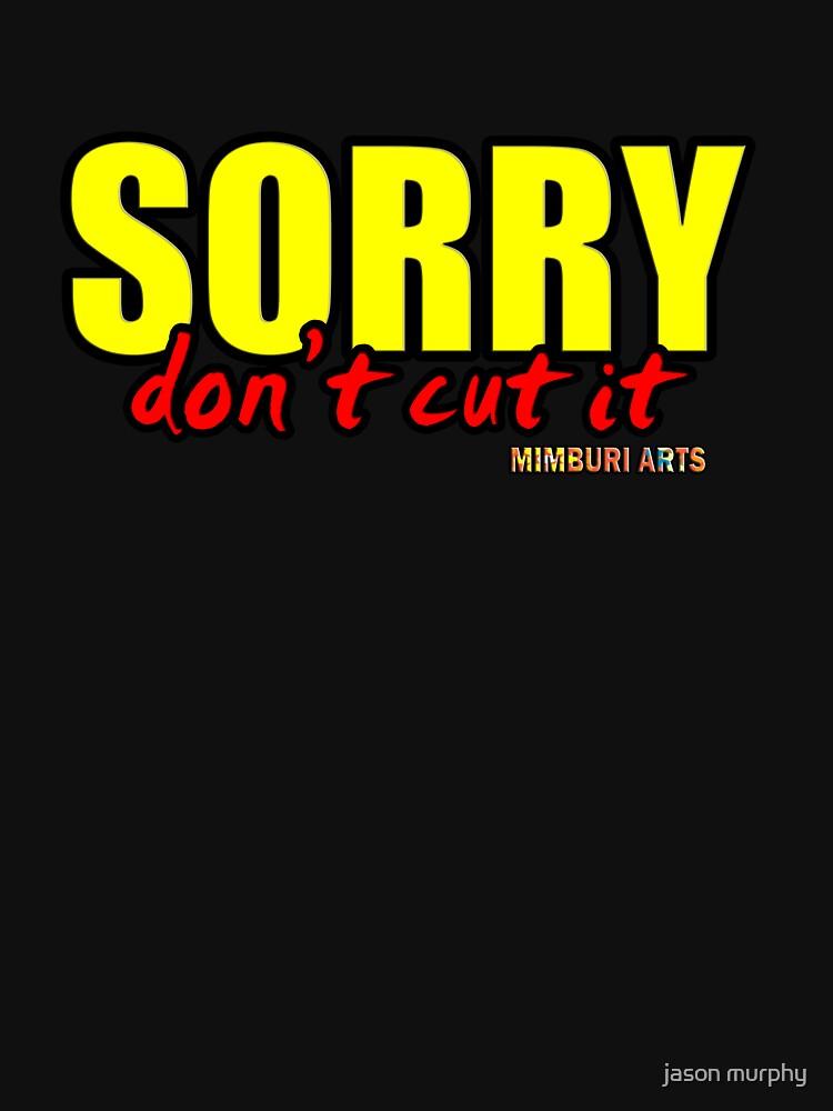 sorry don't cut it by maton82