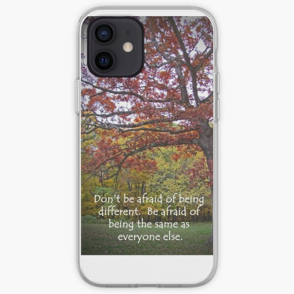 Don't Be Afraid To Be Different Nature iPhone Soft Case