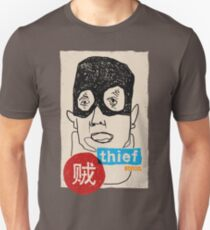 A thief Unisex T-Shirt