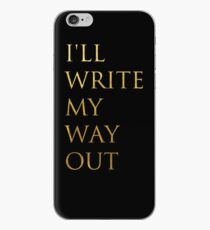 Write My Way Out iPhone Case