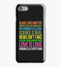 Kindness Is Everything Black Lives Love Is Love Anti Trump iPhone Case/Skin