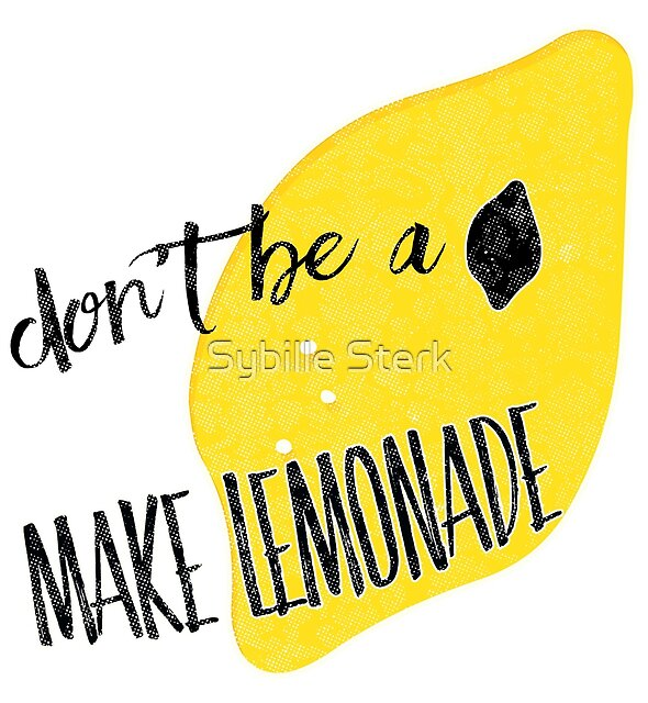 Don't be a lemon by Sybille Sterk