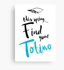 Find Your Totino Canvas Print