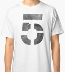 We are onto #5 and counting! Classic T-Shirt