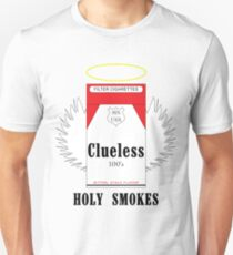 Clueless Holy Smokes T-Shirt