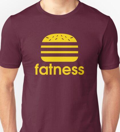 FATNESS  T-Shirt