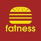 FATNESS  by karmadesigner