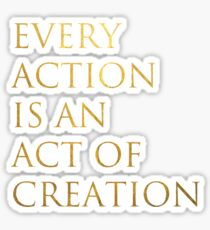 Act of Creation Sticker