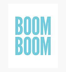 BOOM BOOM Photographic Print