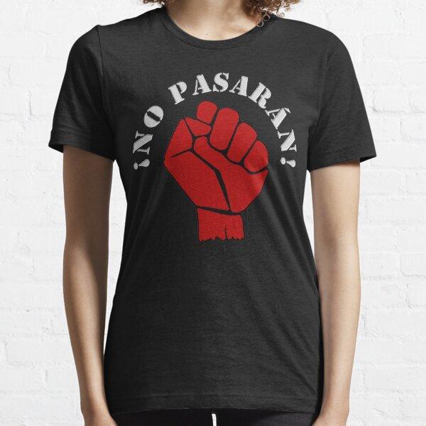 !NO PASARAN! Essential T-Shirt