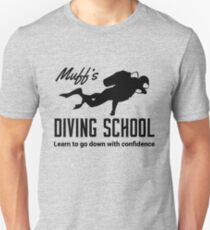 Muff's diving school. Learn to go down with confidence T-Shirt