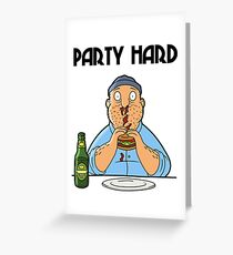 Teddy - Party Hard Greeting Card