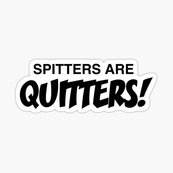 ¡Los Spitters están dejando de fumar! Pegatina