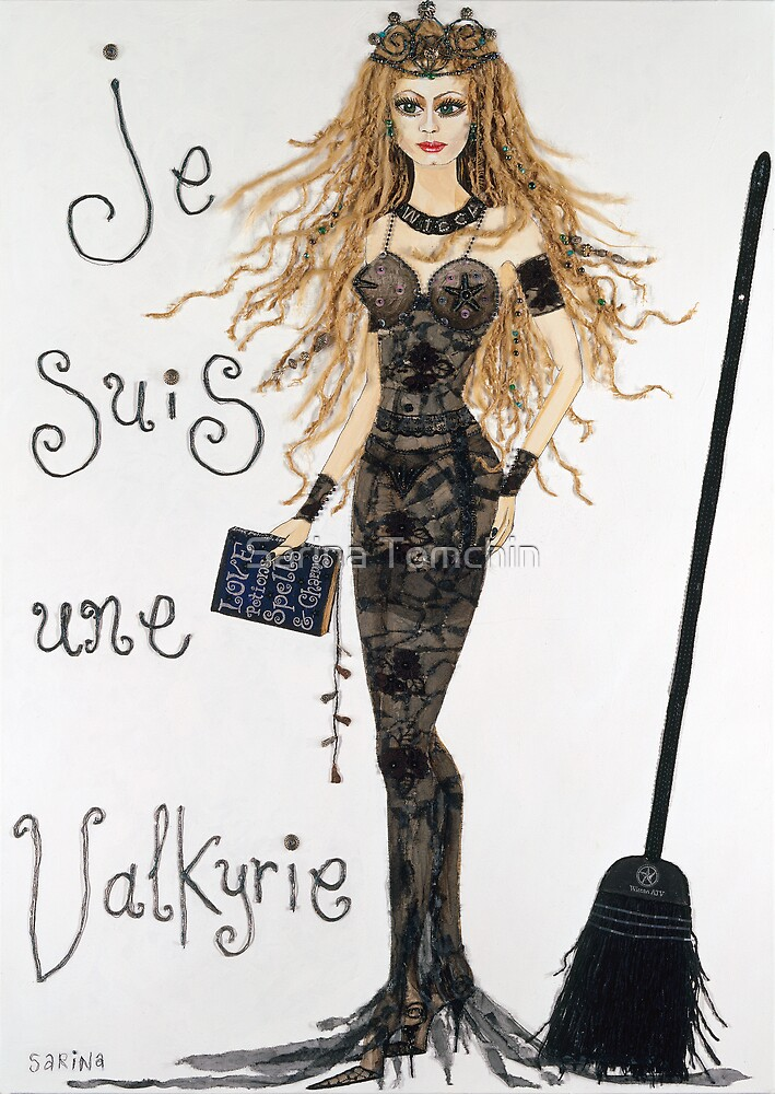 je suis une Valkyrie  by Sarina Tomchin