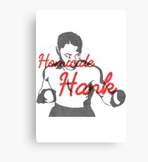 Homicide Hank - Henry Armstrong Canvas Print