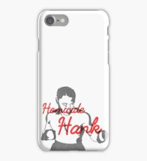 Homicide Hank - Henry Armstrong iPhone Case/Skin