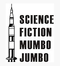 Science Fiction Mumbo Jumbo Apollo! Photographic Print