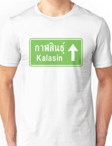 Kalasin, Isaan, Thailand Ahead ⚠ Thai Traffic Sign ⚠ Unisex T-Shirt