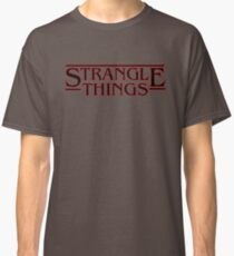 Strangle Things Classic T-Shirt