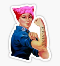 Rosie the Riveter Resists - Keep Fighting and Marching  Sticker