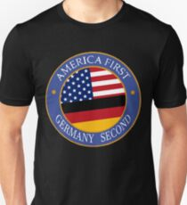 America First Germany Second Unisex T-Shirt