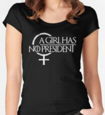 A Girl Has NO President Women's Fitted Scoop T-Shirt