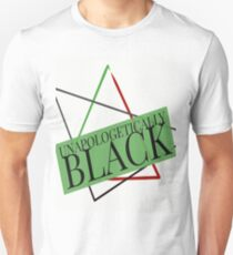 Unapologetically Black-Green  T-Shirt