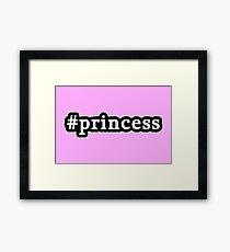 Princess - Hashtag - Black & White Framed Print
