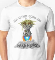 ALL OTHER GODS ARE FAKE NEWS FSM Flying Spaghetti Monster T-Shirt Unisex T-Shirt