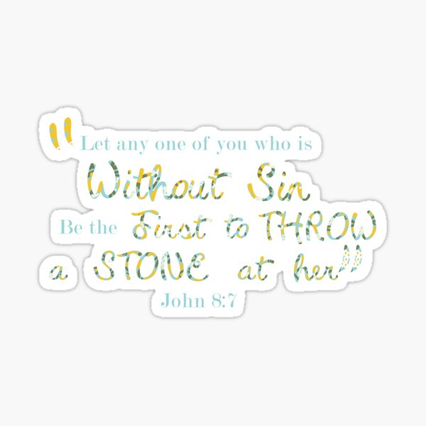 John 8:7 (Full Verse) Sticker