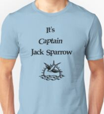 It's Captain Jack Sparrow T-Shirt