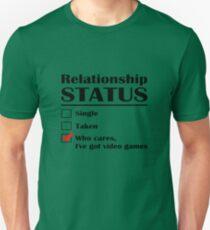 Relationship Status Video Games Unisex T-Shirt