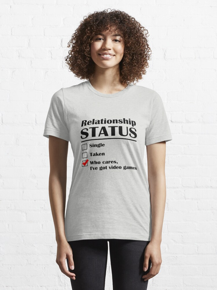 Alternate view of Relationship Status Video Games Essential T-Shirt
