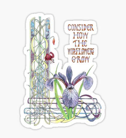 Consider the Wild Flowers Sticker