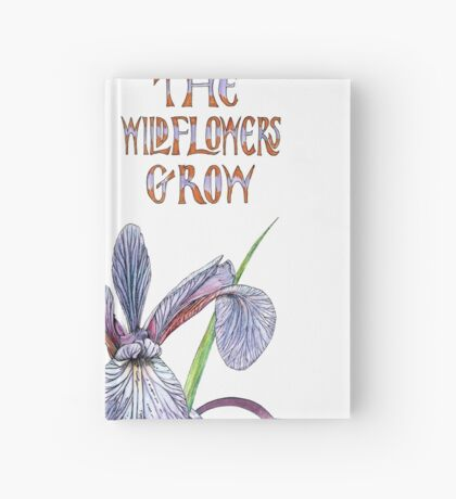 Consider the Wild Flowers Hardcover Journal